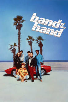 Band of the Hand The Movie