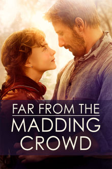 Far From the Madding Crowd The Movie