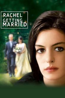 Rachel Getting Married The Movie