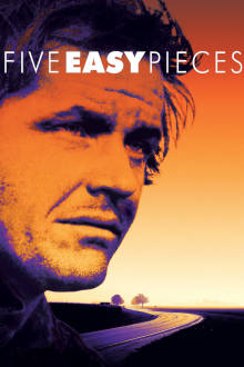 Five Easy Pieces The Movie