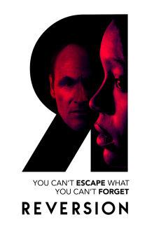 Reversion The Movie