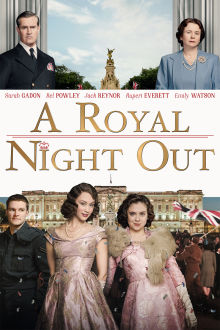 A Royal Night Out The Movie