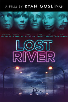 Lost River The Movie