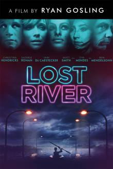 Lost River The Movie
