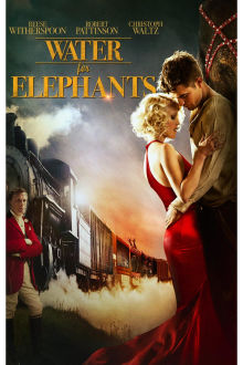 Water for Elephants The Movie