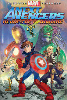 Next Avengers: Heroes of Tomorrow The Movie