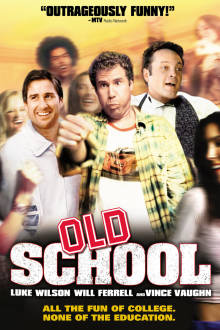 Old School The Movie