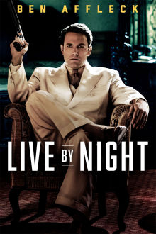 Live By Night The Movie