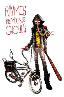 Rhymes for Young Ghouls The Movie