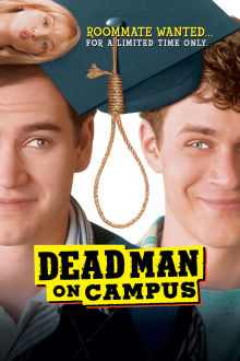 Dead Man on Campus The Movie