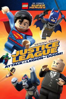 Lego DC Super Heroes: Justice League: Attack of the Legion of Doom! The Movie