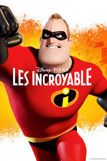Les Incroyable The Movie
