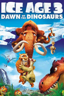 Ice Age: Dawn of the Dinosaurs The Movie