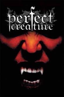 Perfect Creature The Movie