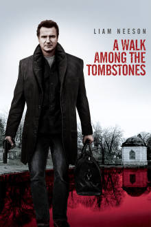 A Walk Among the Tombstones The Movie