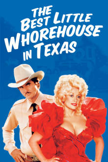 The Best Little Whorehouse in Texas The Movie
