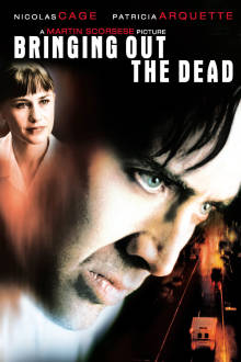 Bringing Out the Dead The Movie