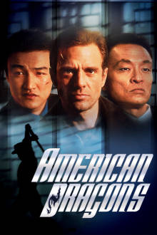 American Dragons The Movie