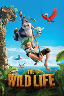 The Wild Life The Movie