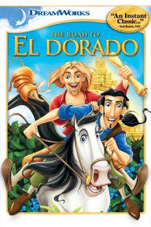 The Road to El Dorado The Movie