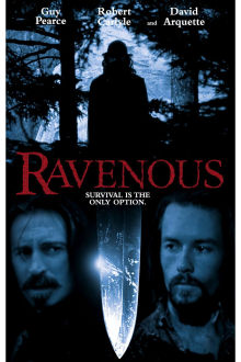 Ravenous The Movie