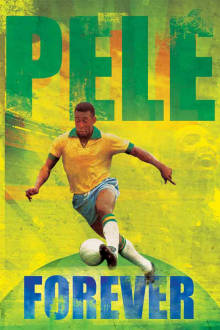 Pele Forever The Movie