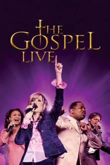 The Gospel Live The Movie