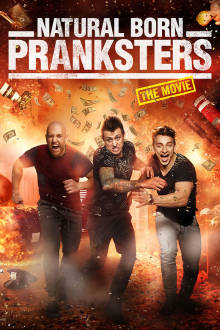 Natural Born Pranksters The Movie