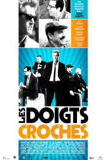 Les doigts croches The Movie