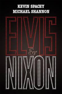 Elvis & Nixon The Movie