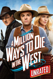 A Million Ways to Die in the West (Unrated) The Movie