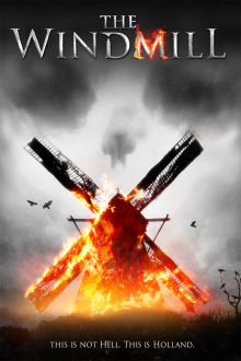 The Windmill The Movie