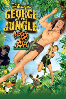 George of the Jungle 2 The Movie