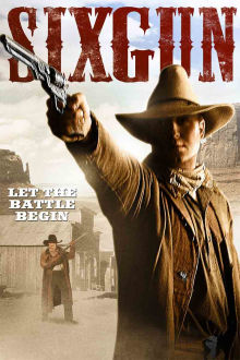 Sixgun The Movie