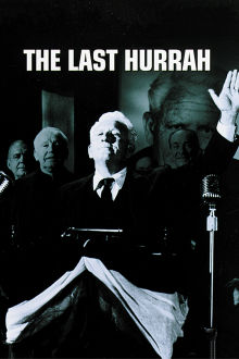 The Last Hurrah The Movie