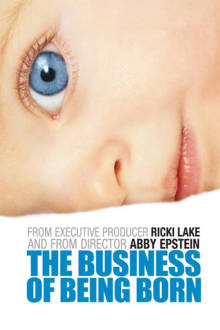The Business of Being Born The Movie