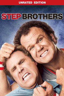 Step Brothers (Unrated Edition) The Movie