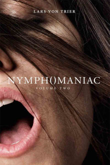 Nymphomaniac: Volume II The Movie