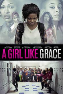 A Girl Like Grace The Movie