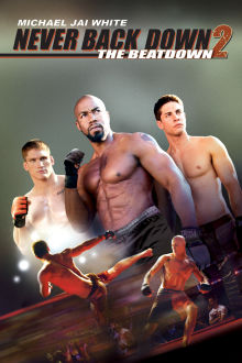 Never Back Down 2: The Beatdown The Movie