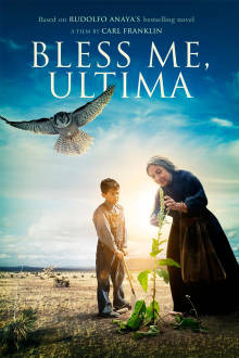Bless Me, Ultima The Movie