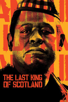 The Last King of Scotland The Movie