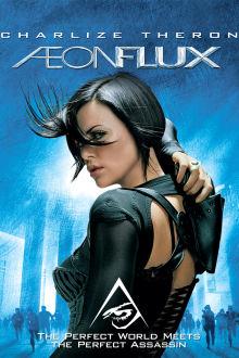 Aeon Flux The Movie
