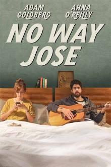 No Way Jose The Movie