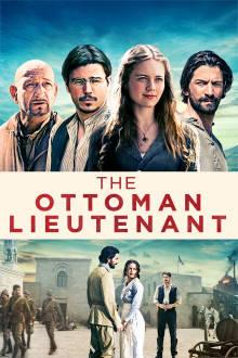 The Ottoman Lieutenant The Movie