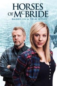 Horses of McBride The Movie