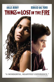 Things We Lost in the Fire The Movie