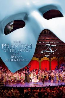 Phantom of the Opera at the Royal Albert Hall The Movie