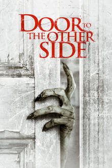 Door To The Other Side The Movie