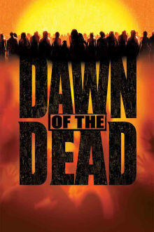 Dawn of the Dead The Movie